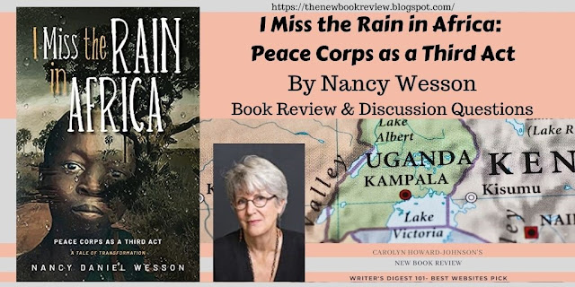 I Miss the Rain in Africa by Nancy Wesson Discussion Questions