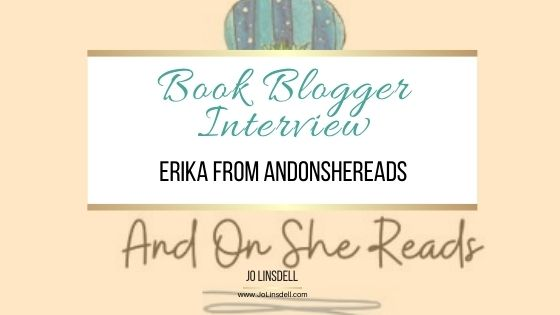 Book Blogger Interview Erika from AndOnSheReads