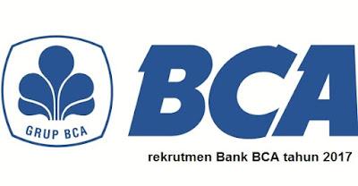 rekrutmen Bank Central Asia terbaru