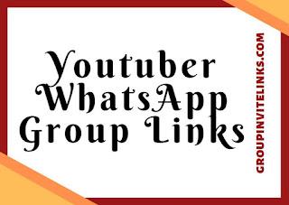 youtuber Whatsapp Group Links