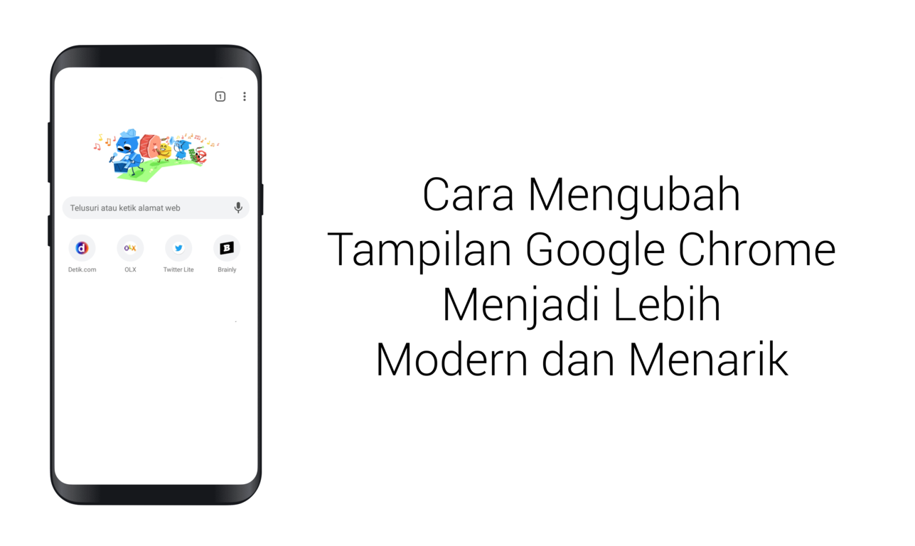 Cara Mengubah Tampilan Google Chrome Menjadi Lebih Menarik - Lapak