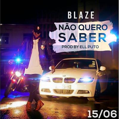 Blaze-Nao-Quero-Saber-txacatxo-so9dades