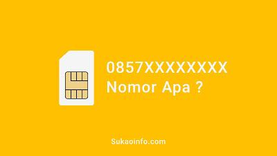 nomor 0857 provider apa - 0857 kode nomor apa - 0857 kartu perdana apa - nomor hp 0857 operator apa