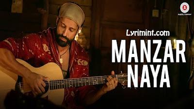 Manzar Naya Lyrics – Rock ON 2 – Farhan Akhtar
