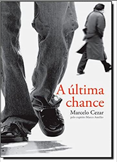 A Ultima Chance - Marcelo Cezar