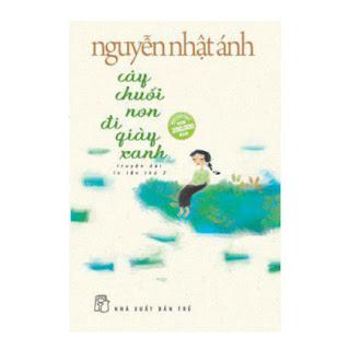 Cây Chuối Non Đi Giày Xanh - Bìa Mềm ebook PDF EPUB AWZ3 PRC MOBI