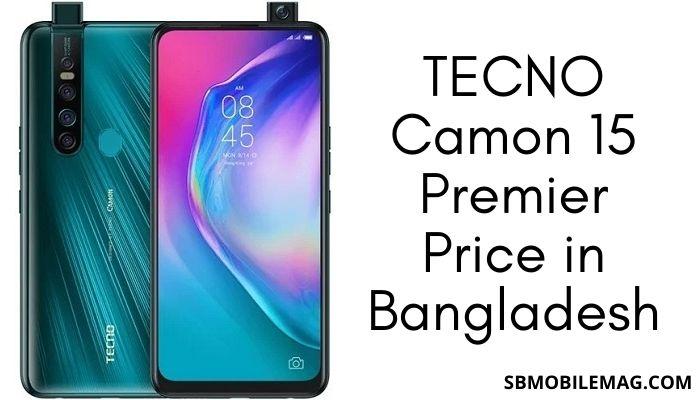 Tecno Camon 15 Premier Price in Bangladesh & Specs