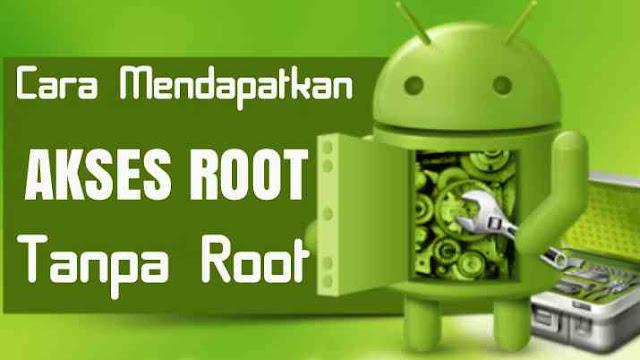 Mendapatkan akses root tanpa harus root, Memperoleh akses root tanpa harus root android