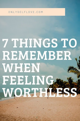 Things to remember worthless
