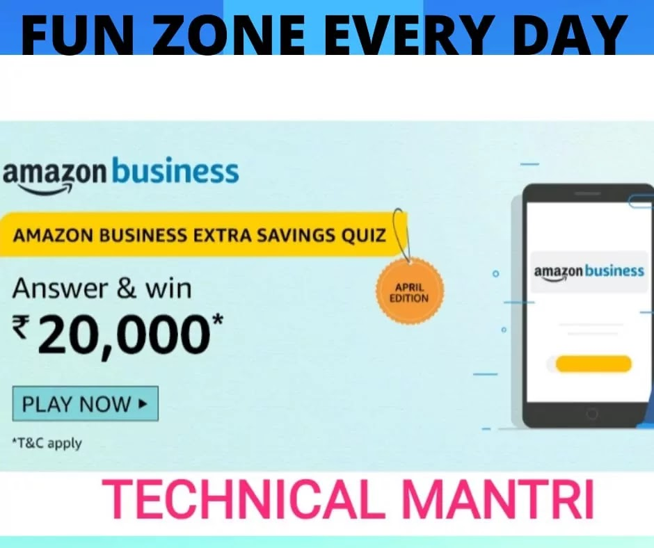 Amazon Business Extra Quiz Answers Win 20000