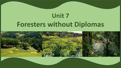 NEB Grade XI Compulsory English Note | Language Development | Unit- 7 Foresters without Diplomas