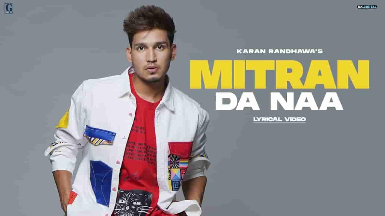 मित्रां दा ना Mitran da naa lyrics in Hindi Karan Randhawa Rambo Punjabi Song