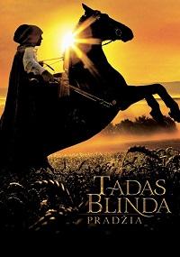 Watch Tadas Blinda. Pradzia Online Free in HD