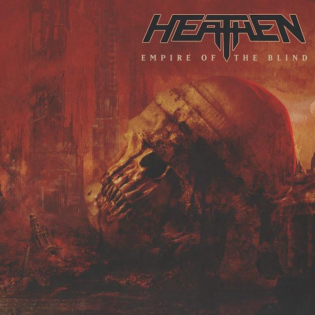"Heathen - ""Empire of the Blind"""