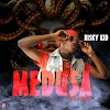 Download Music Mp3:- Risky Kid – Medusa