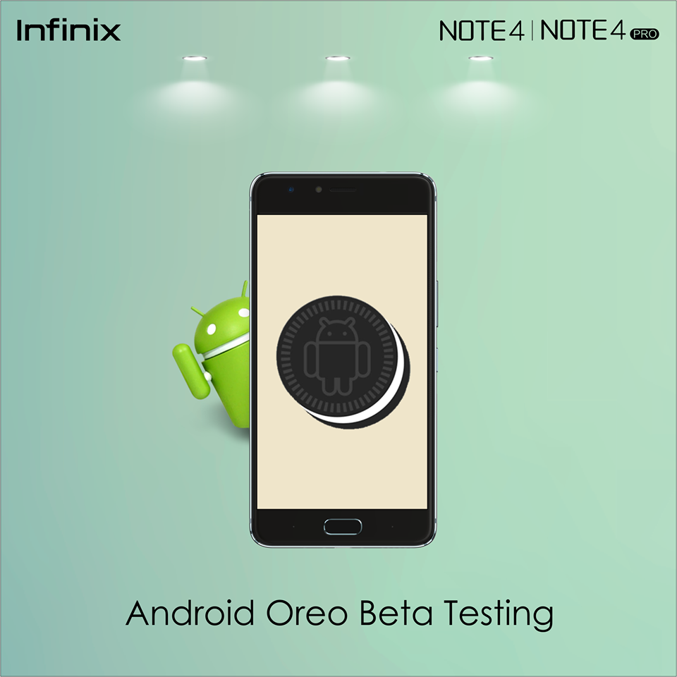 Infinix is looking for Beta testers for Infinix Note 4 Pro Android Oreo Update, See how to join