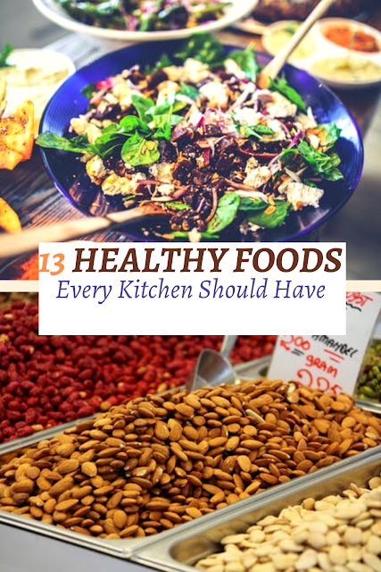 13 Healthy Foods Every Kitchen Should Have