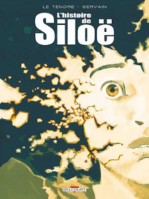 """couverture de """"L'histoire de Siloe"""" par Le Tendre et Servain chez Delcourt"""