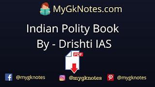Indian Polity Book By - Drishti IAS