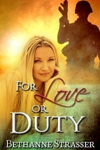 Image of cover of Bethanne Strasser's book For Love or Duty