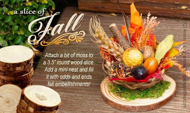 Annie Lang's idea for crafting a fun Fall home accent for a fairy garden or seasonal decor with moss, bird's nest and unfinished wood slice.