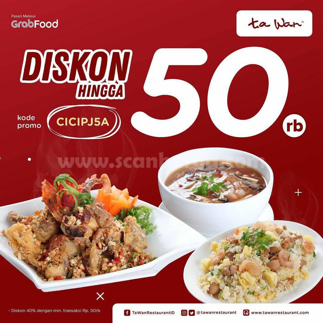 Promo TA WAN RESTAURANT DISKON Rp 50.000 via aplikasi GRABFOOD