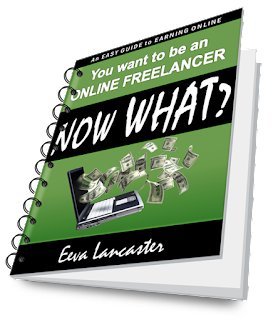 You Want to be an Online Freelancer... Now What? by Eeva Lancaster