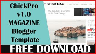 Download ChickPro v1.0  Responsive Magazine Blogger Template