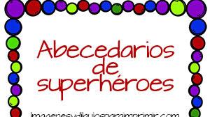 Abecedario de superhéroes 💪 para imprimir