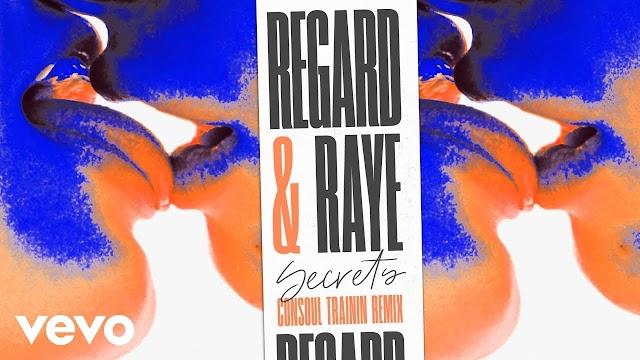 DOWNLOAD MP3 Regard, RAYE - Secrets (Consoul Trainin Remix)