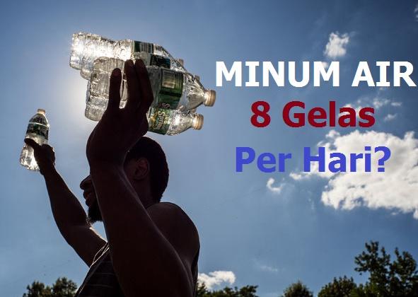 minum air 8 gelas per hari