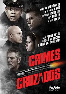 Download Baixar Filme Crimes Cruzados   Dublado