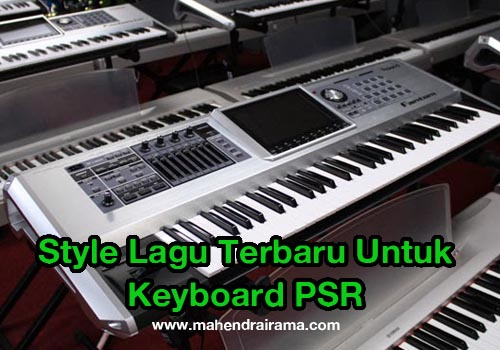 Tips Membuat Stye Song Keyboard Arranger