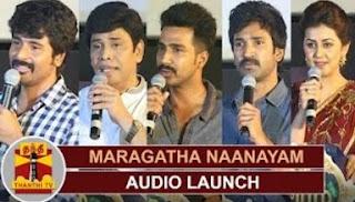 Maragatha Naanayam Audio Launch   Sivakarthikeyan   Vishnu Vishal   Aadhi   Nikki Galrani