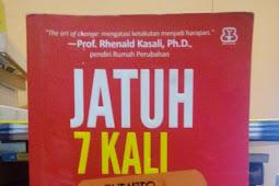 [Book Review] Jatuh 7 Kali Bangkit 8 Kali ~ G. Sutarto & J. Sumardianta