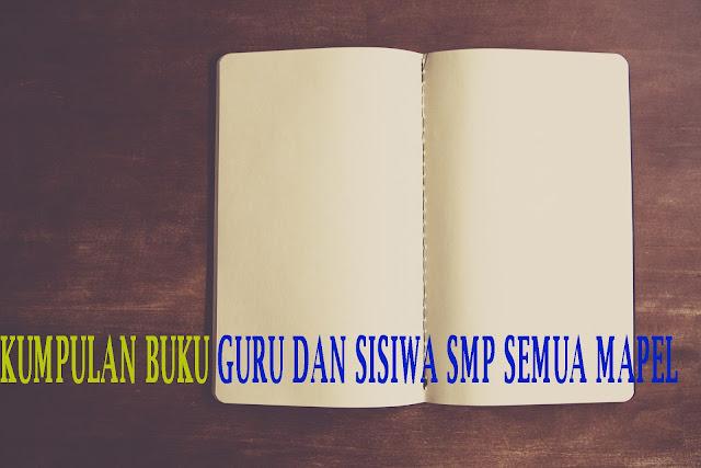Free Download Buku Siswa dan Guru kelas 9 SMP Kurikulum 2013 Revisi 2018