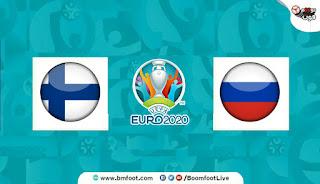 بث مباشر مباراة روسيا وفنلندا مباشرة في كأس أمم أوروبا