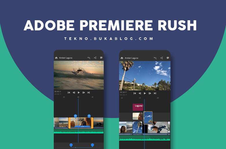 Edit Video dengan Adobe Premiere Rush