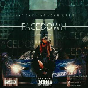 Jaytime feat. Jordan Lane – Facedown