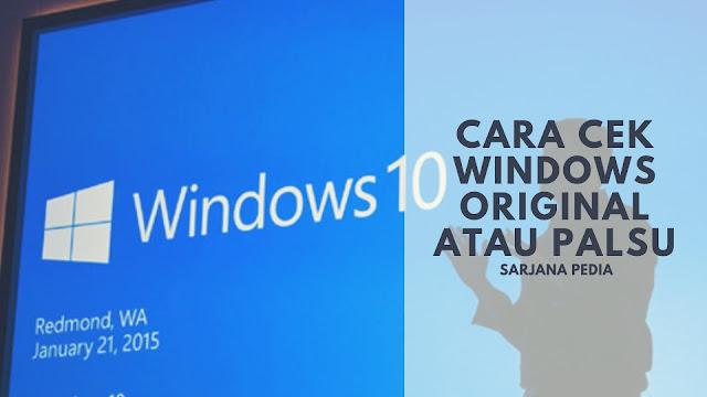 Cara Mudah Cek Windows Original