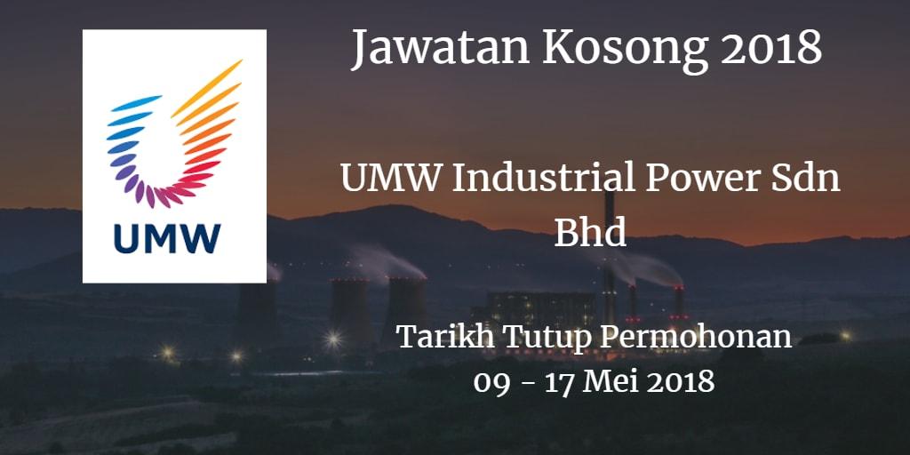 Jawatan Kosong UMW Industrial Power Sdn Bhd 09 - 17 Mei 2018