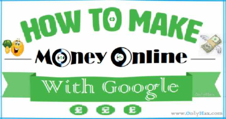 How To Earn Money Online With Google - 100$+ Daily