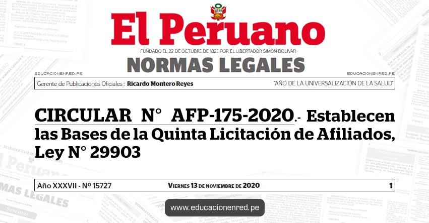 CIRCULAR N° AFP-175-2020.- Establecen las Bases de la Quinta Licitación de Afiliados, Ley N° 29903