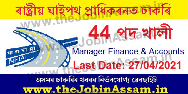 NHAI Recruitment 2021 - 42 Manager Finance & Accounts Vacancy