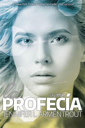 La profecía | Titán #4 | Jennifer L. Armentrout | Kiwi