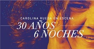 Carolina Rueda en Escena 30 años - 1