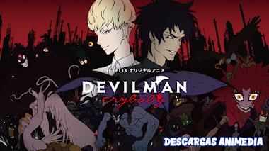 Devilman - Crybaby 10/10 Audio: Latino Servidor: MediaFire