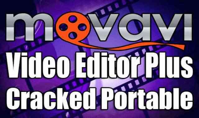 تحميل برنامج Movavi Video Editor Plus Portable نسخة محمولة مفعلة اخر اصدار