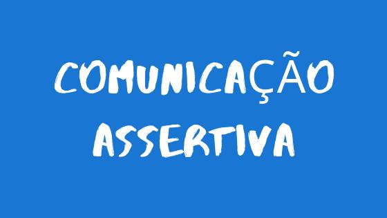 Comunicação Assertiva para Pequenos Negócios
