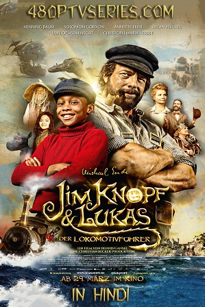 Jim Button and Luke the Engine Driver (2018) Full Movie [Hindi + German] Dual Audio 480p 720p BluRay Free Watch Online Full Movie Download Worldfree4u 9xmovies